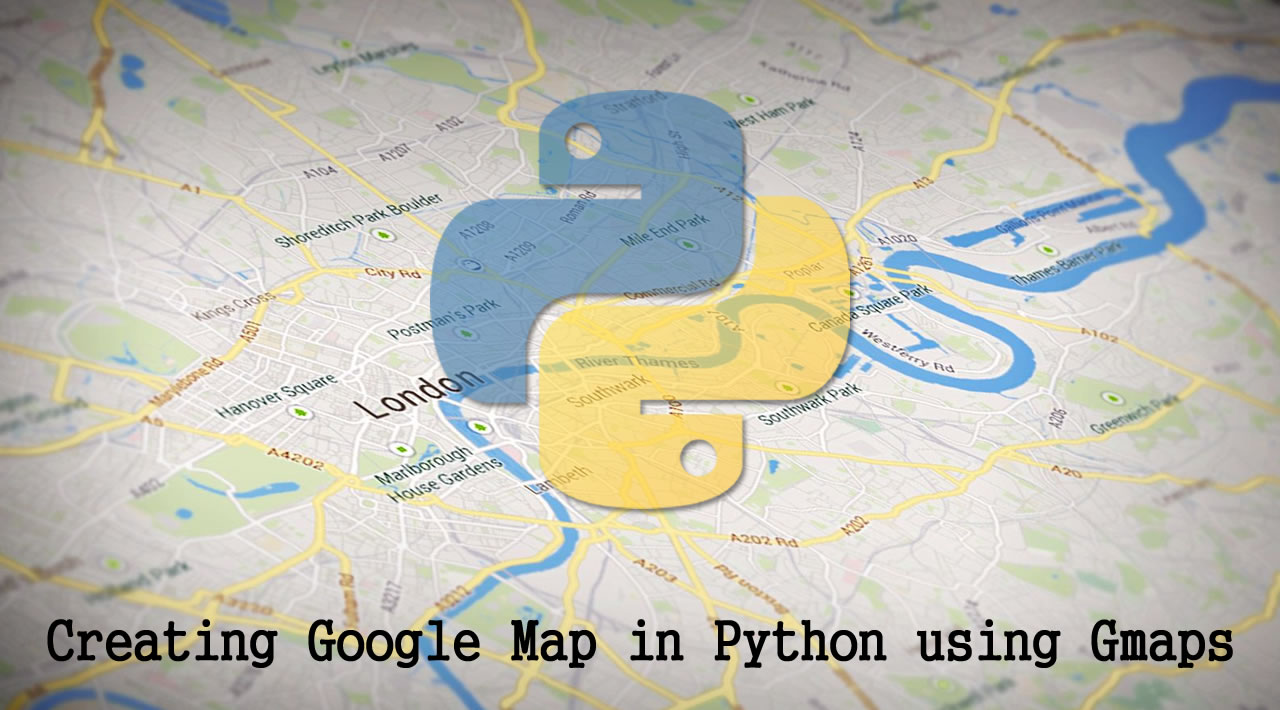How to create Google Map in Python using Gmaps