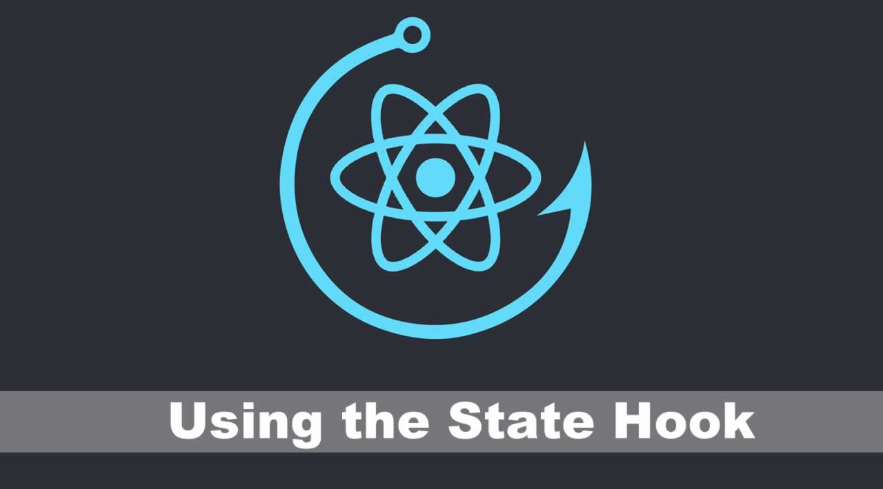 Using the State Hook | Tutorial for Beginners