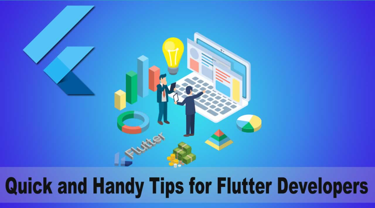 Quick and Handy Tips for Flutter Developers