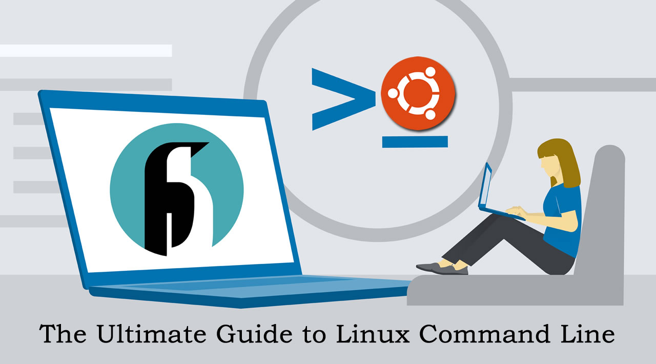 The Ultimate Guide to Linux Command Line
