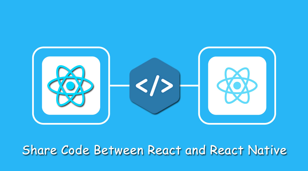 How to Share Code Between React and React Native