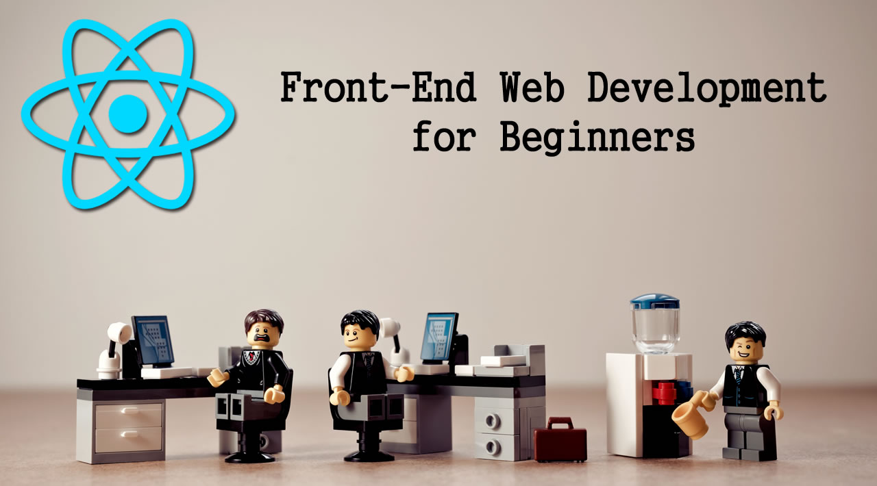 Learn React.js: Front-End Web Development for Beginners