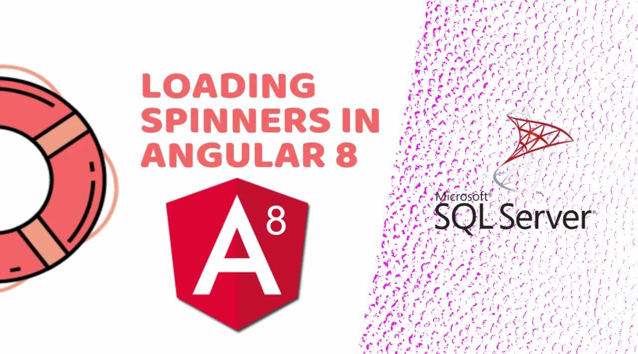 Adding Loader/Spinner In Angular 8 Application