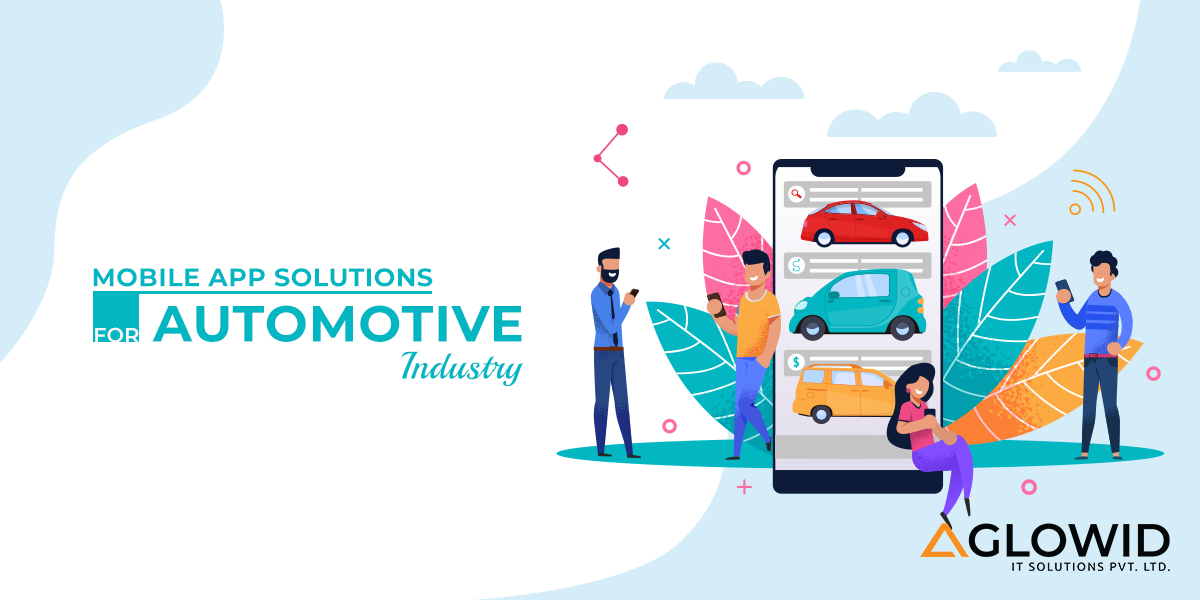 How Mobile App Solutions & IoT helps Automotive Industry