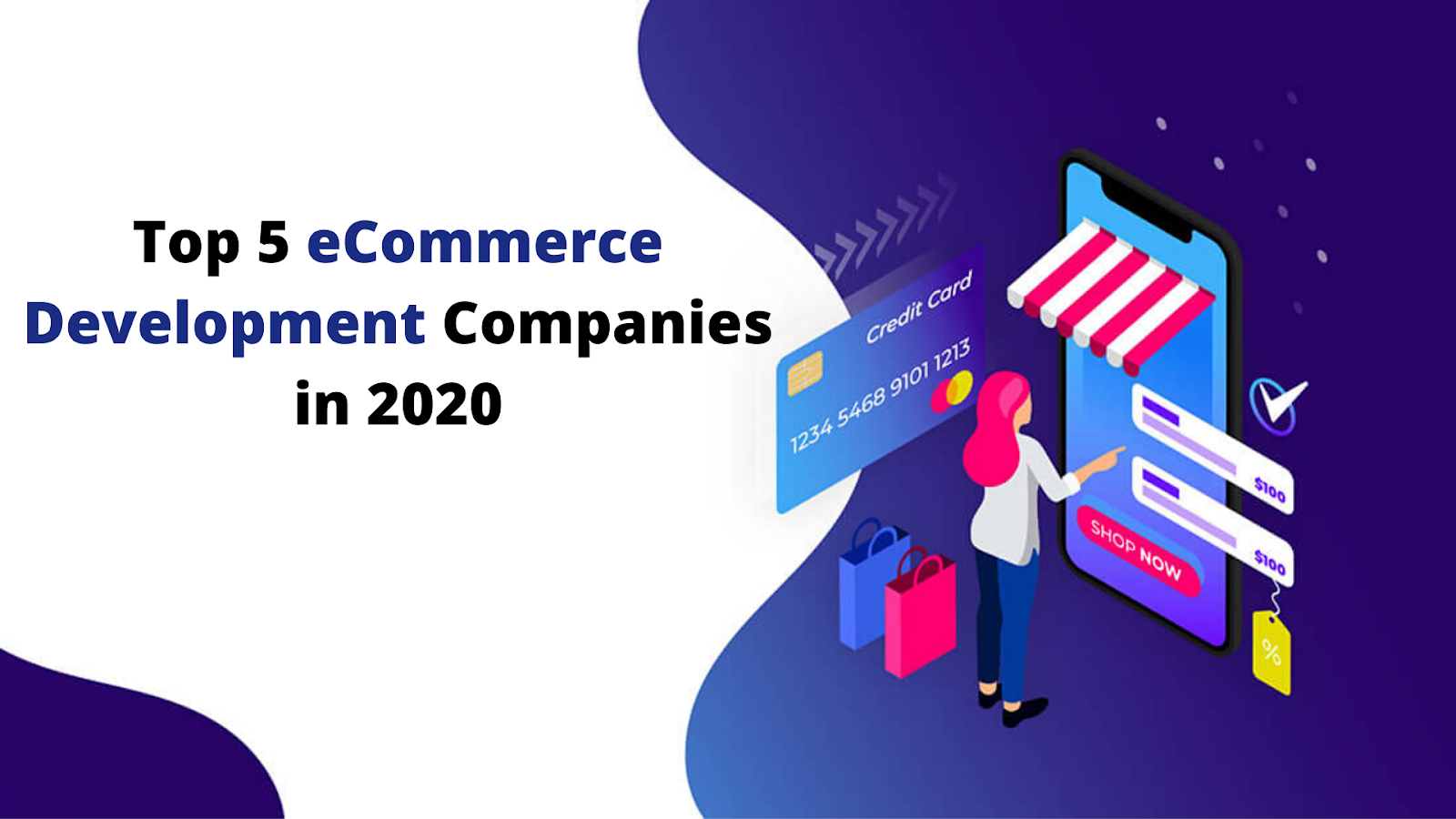 Top 5 eCommerce Development Companies in 2020