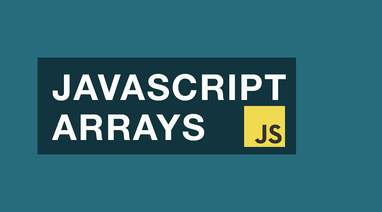 All You Need to Know About JavaScript Arrays with Example