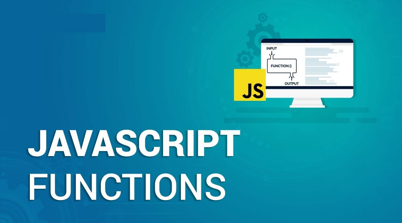 All You Need to Know About JavaScript Functions
