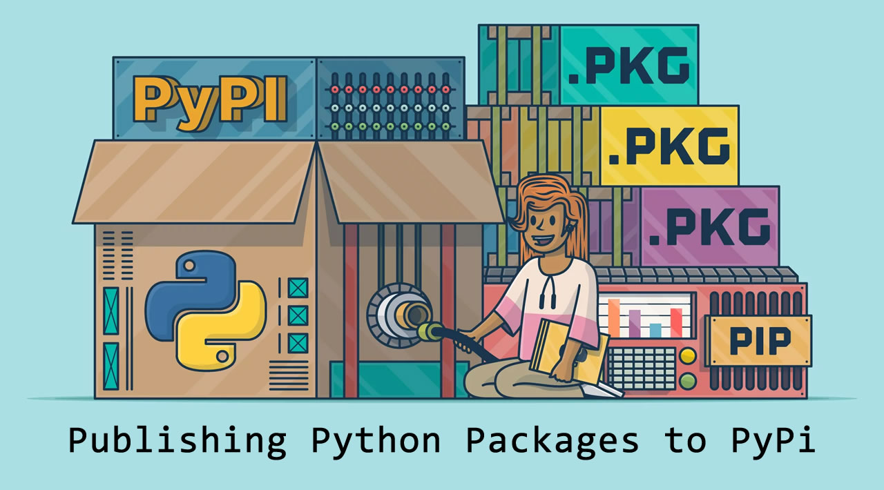 How to Publish Python Packages to PyPI