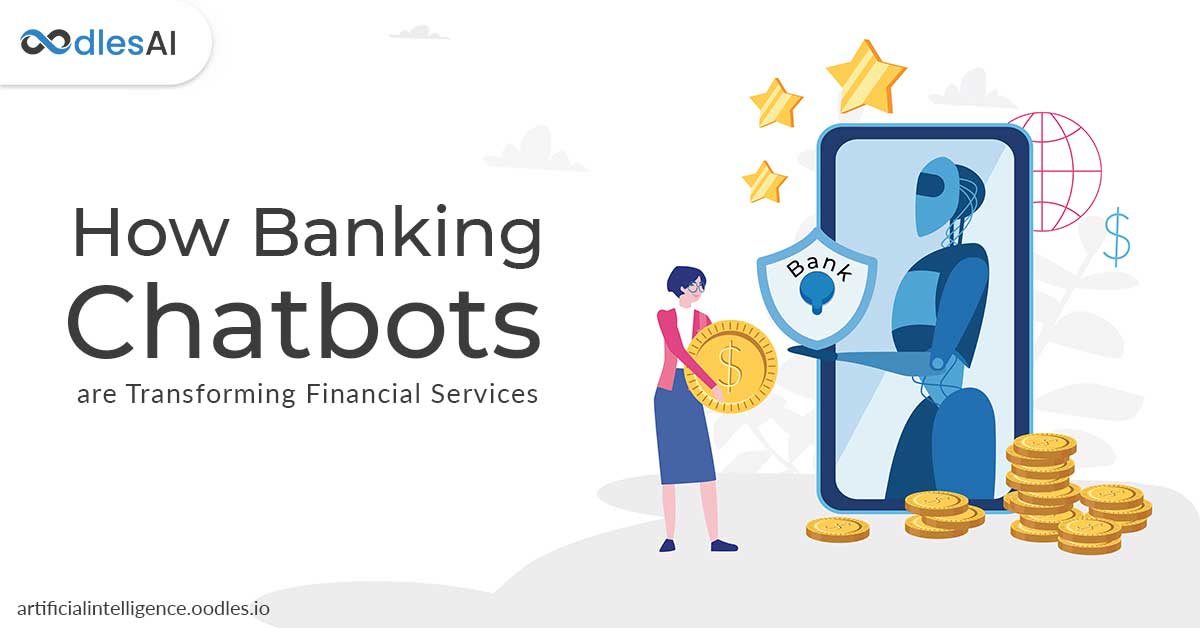 How Banking Chatbots are Transforming Financial Services