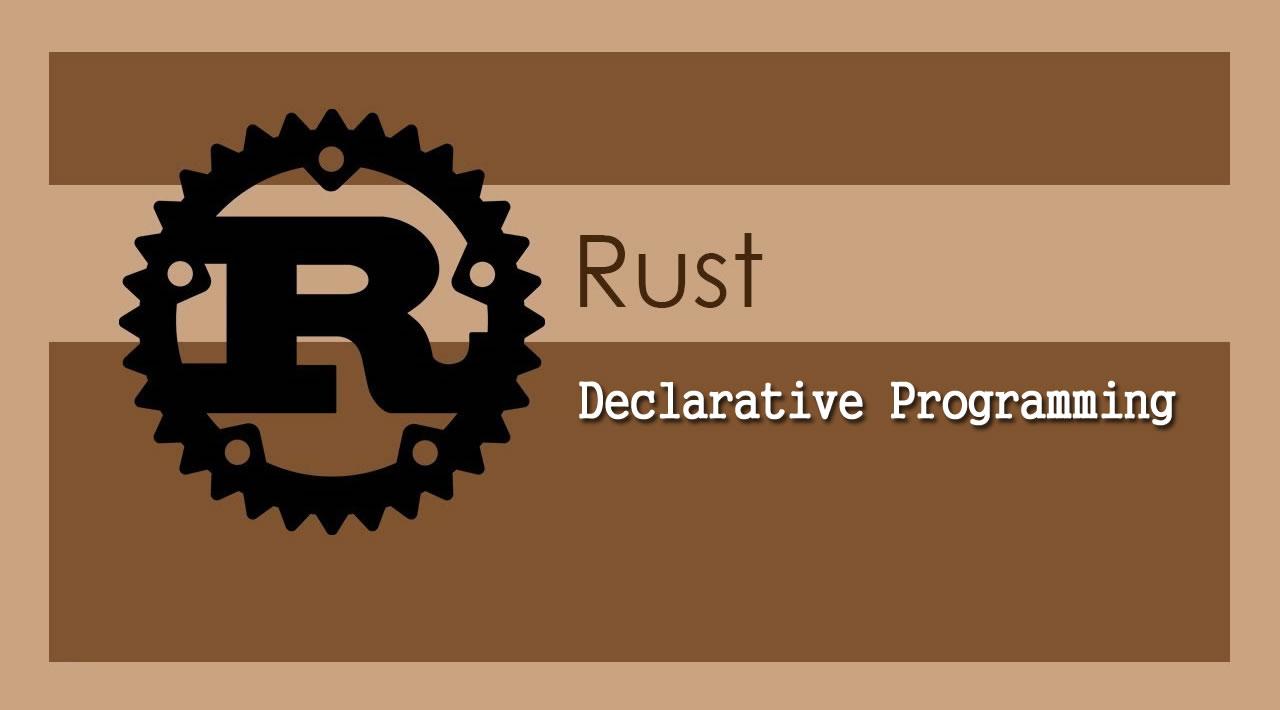 Declarative Programming in Rust