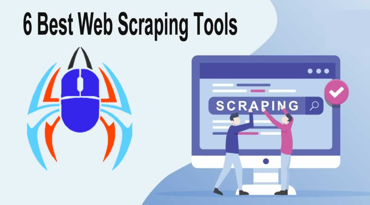 6 Best Web Scraping Tools for Developers