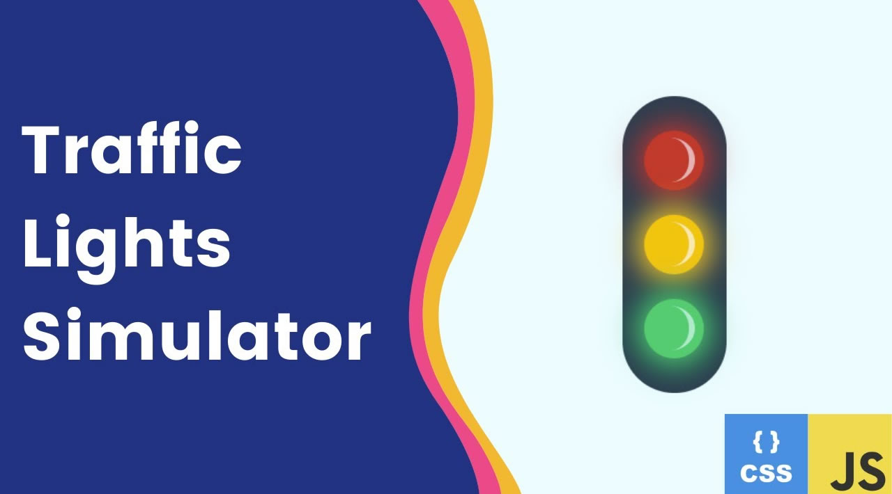 Traffic Lights Simulator with CSS and JavaScript