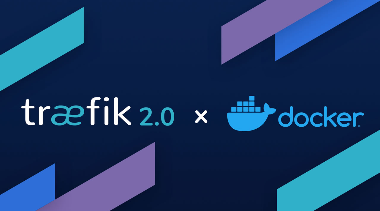 Traefik v2.0 in Docker + Containerd Updates