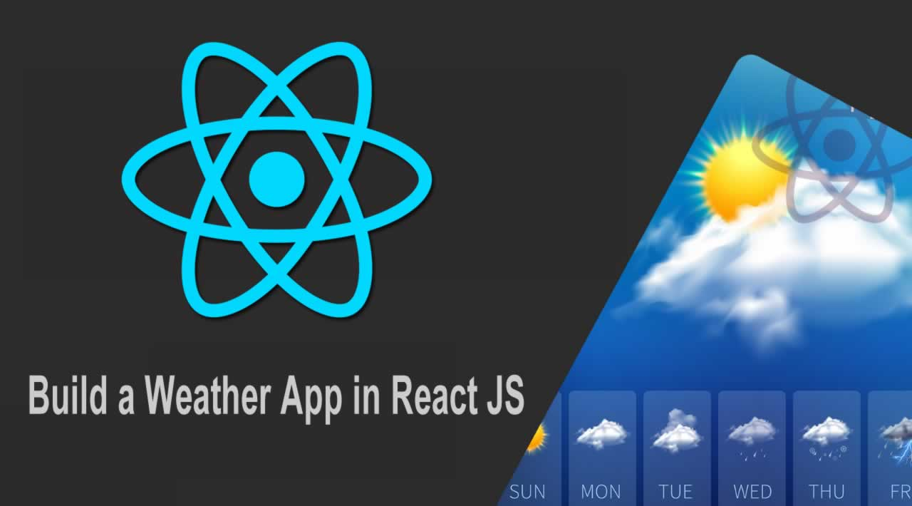 Build a Weather App in React JS for Beginners