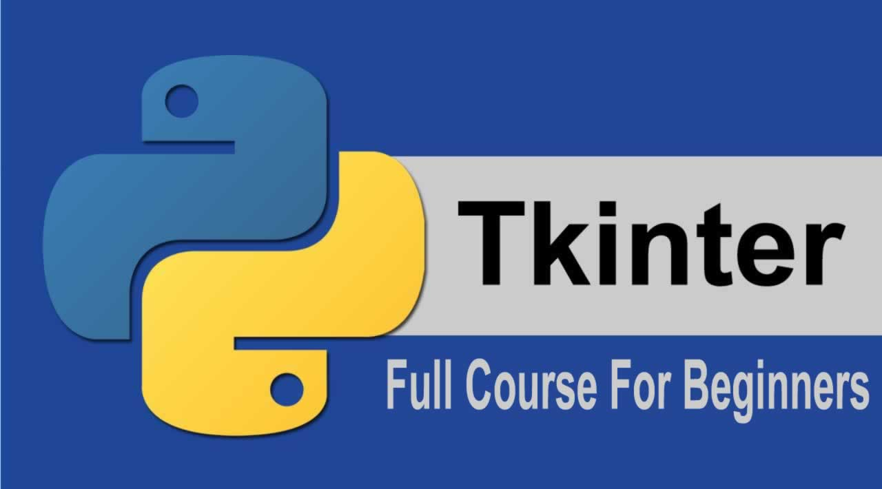 TKinter Full Course For Beginners