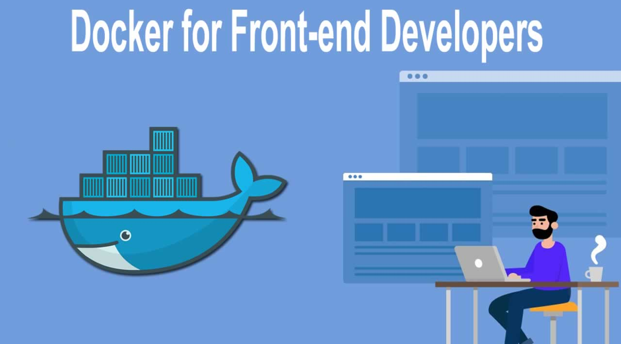 Introduction to Docker for Front-end Developers