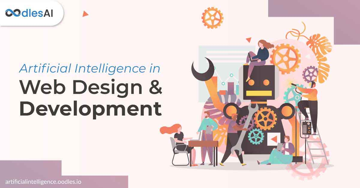How Artificial Intelligence Can Change Web Development And Design