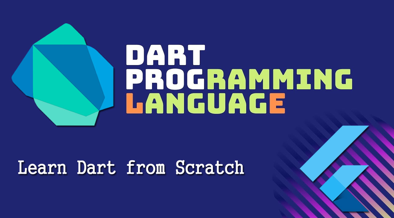 Learn Dart Programming from Scratch