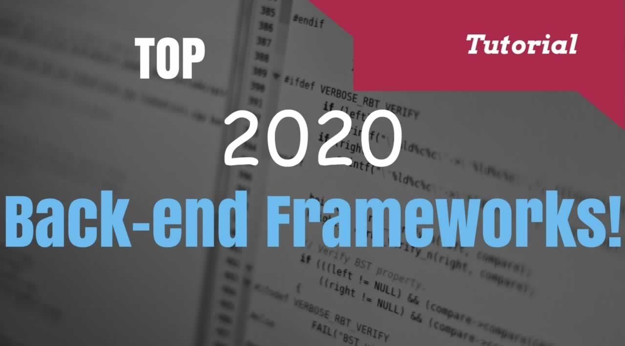 Which Back-End Frameworks better to Learn in 2020