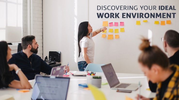 Discovering Your Ideal Work Environment