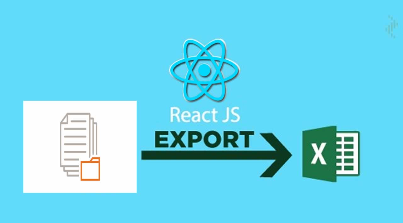 How to Export Data to Excel with React-js