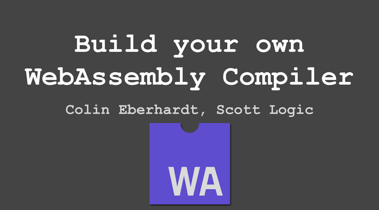 WebAssembly Tutorial: Build Your Own WebAssembly Compiler