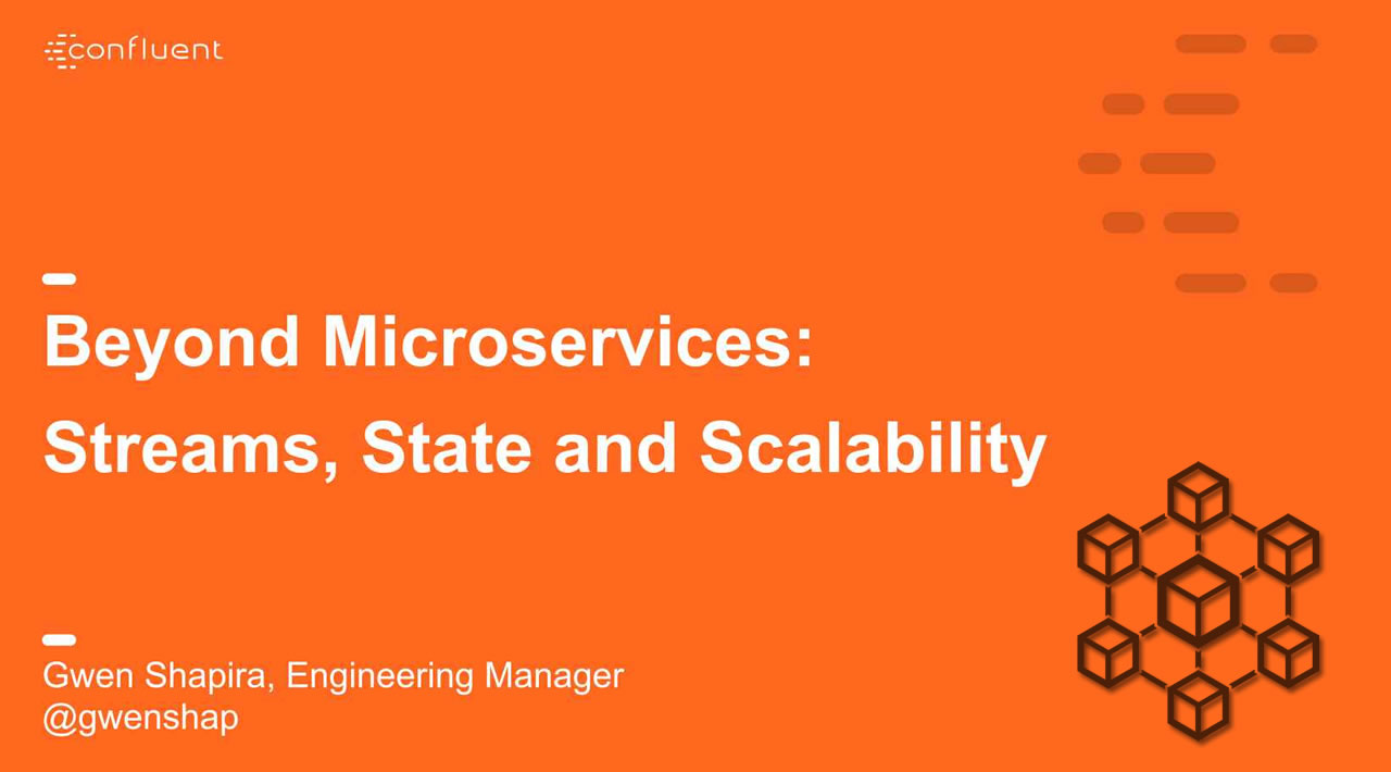Beyond Microservices: Streams, State and Scalability