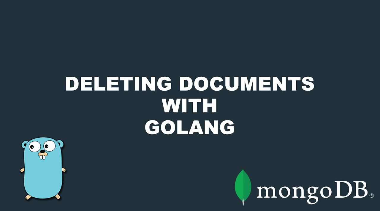 Deleting MongoDB Documents with Golang