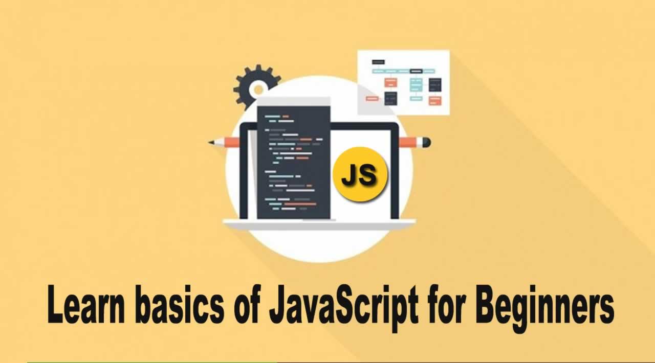 Learn basics of JavaScript for Beginners