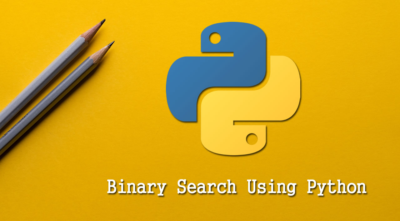 Python Tutorial for Beginners: Binary Search Using Python