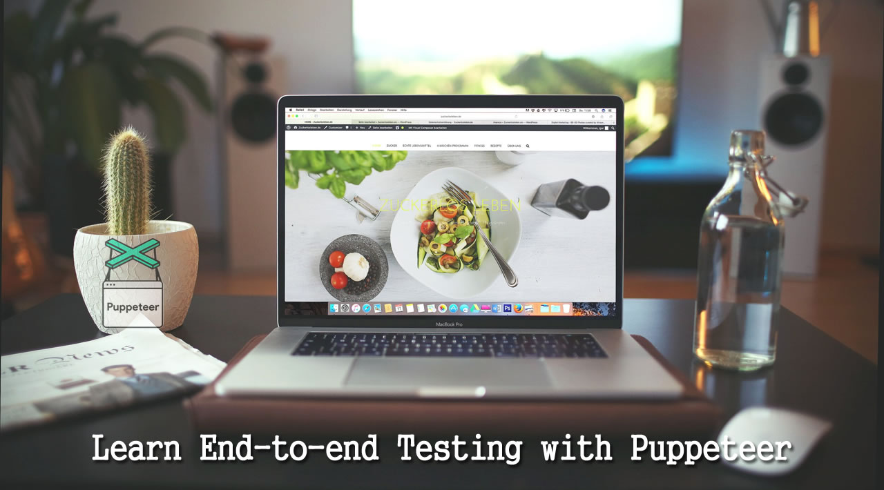 Learn End-to-end Testing with Puppeteer