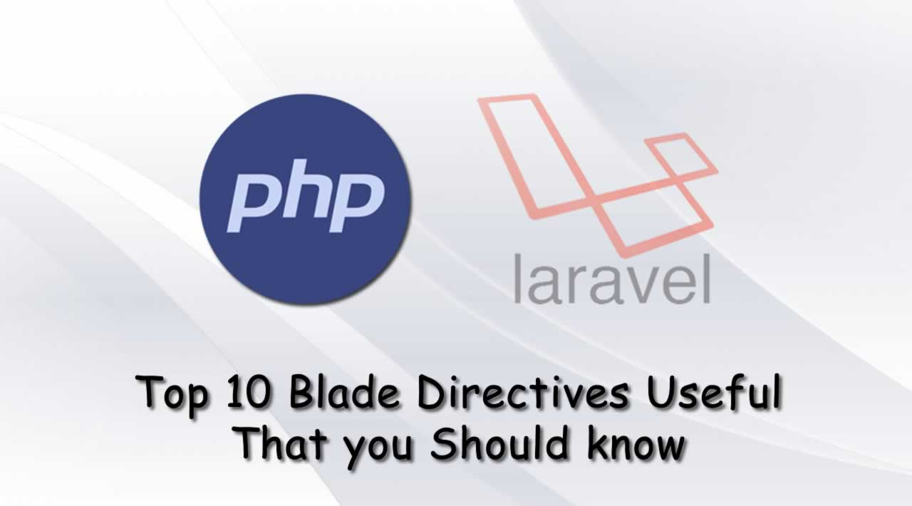 Top 10 Blade Directives Useful That you Should know