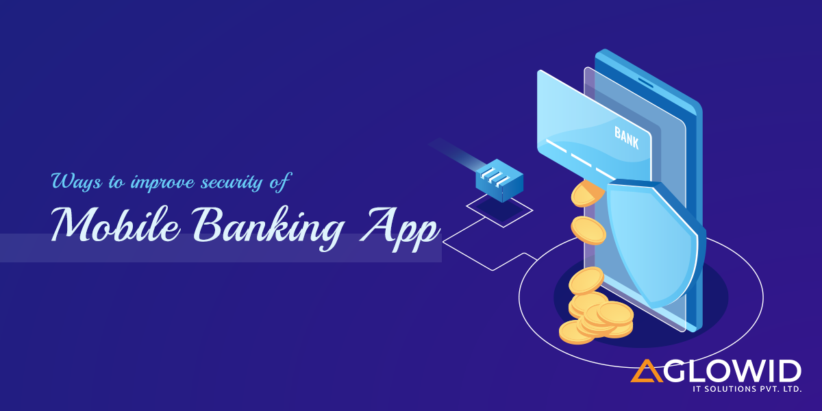 Ways to improve the security of mobile banking app