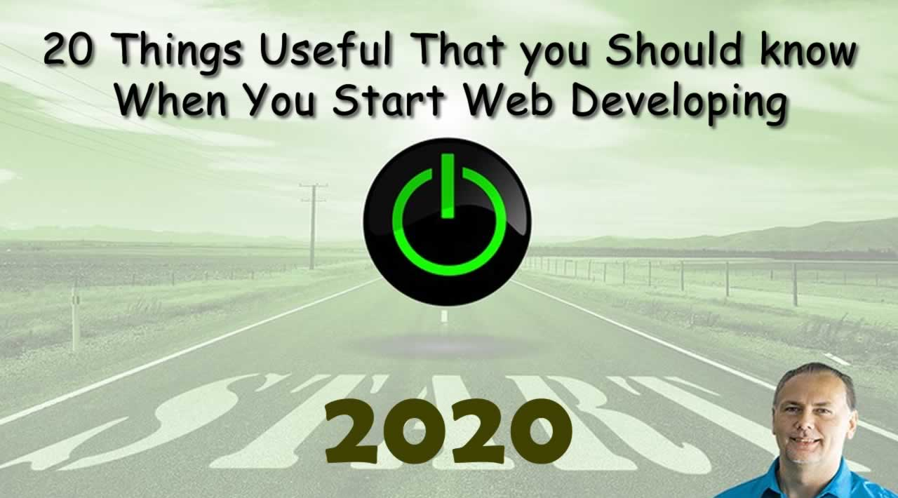 20 Things Useful That you Should know When You Start Web Developing