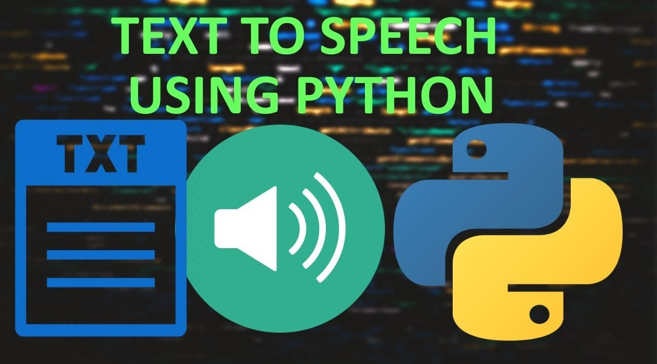 How to use Text-To-Speech in Python?