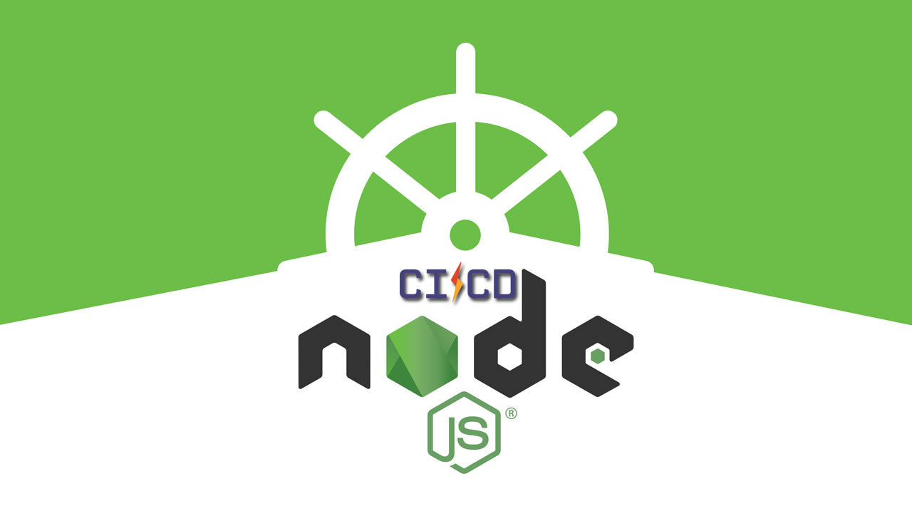Enhancing Node.js Apps outcomes with Kubernetes and CI/CD