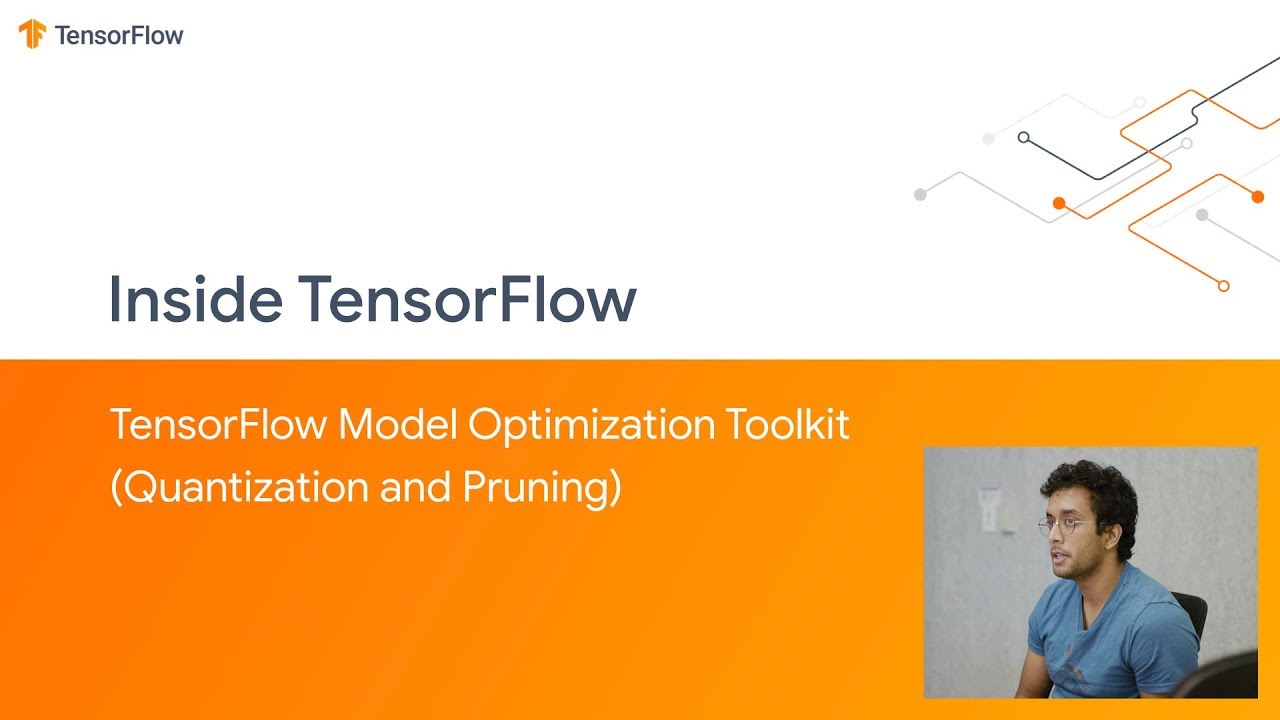 TensorFlow Model Optimization Toolkit (Quantization and Pruning)