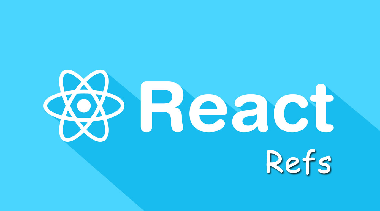A Guide for Refs in React