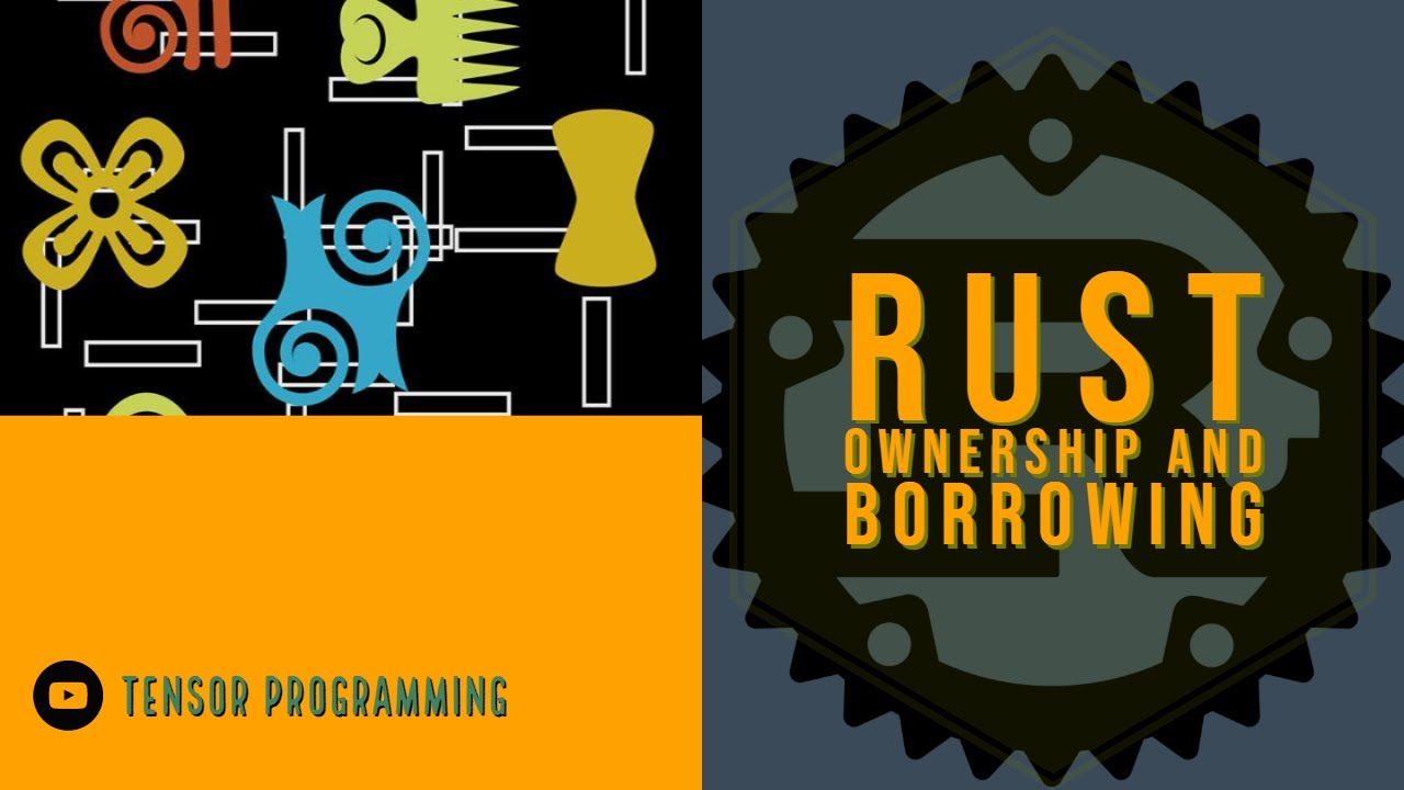 Rust Memory Management - Ownership and Borrowing