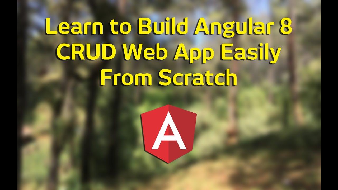 How to build a CRUD Web App with Angular 8