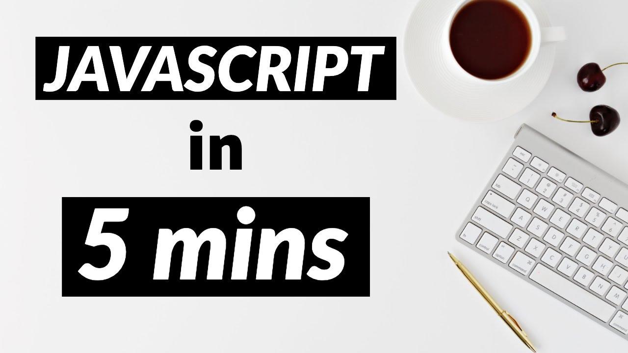 JAVASCRIPT in just 5 MINUTES (2020)