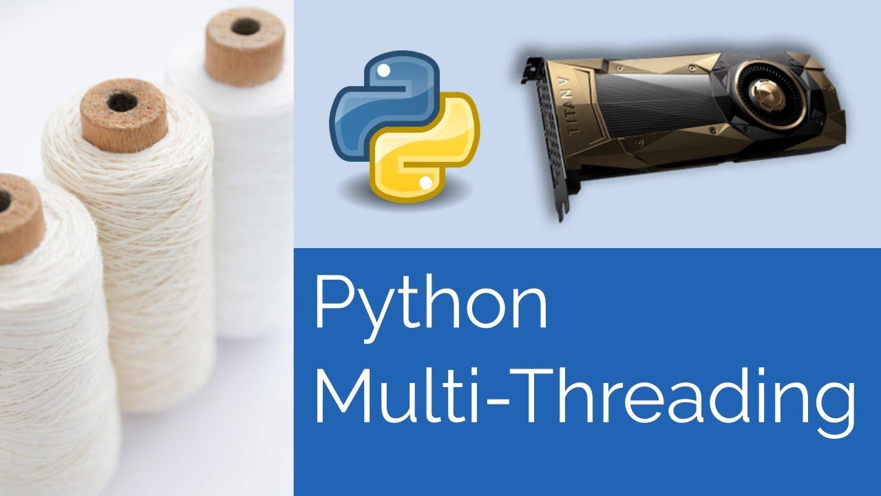 Python 🐍 Multi-Threading