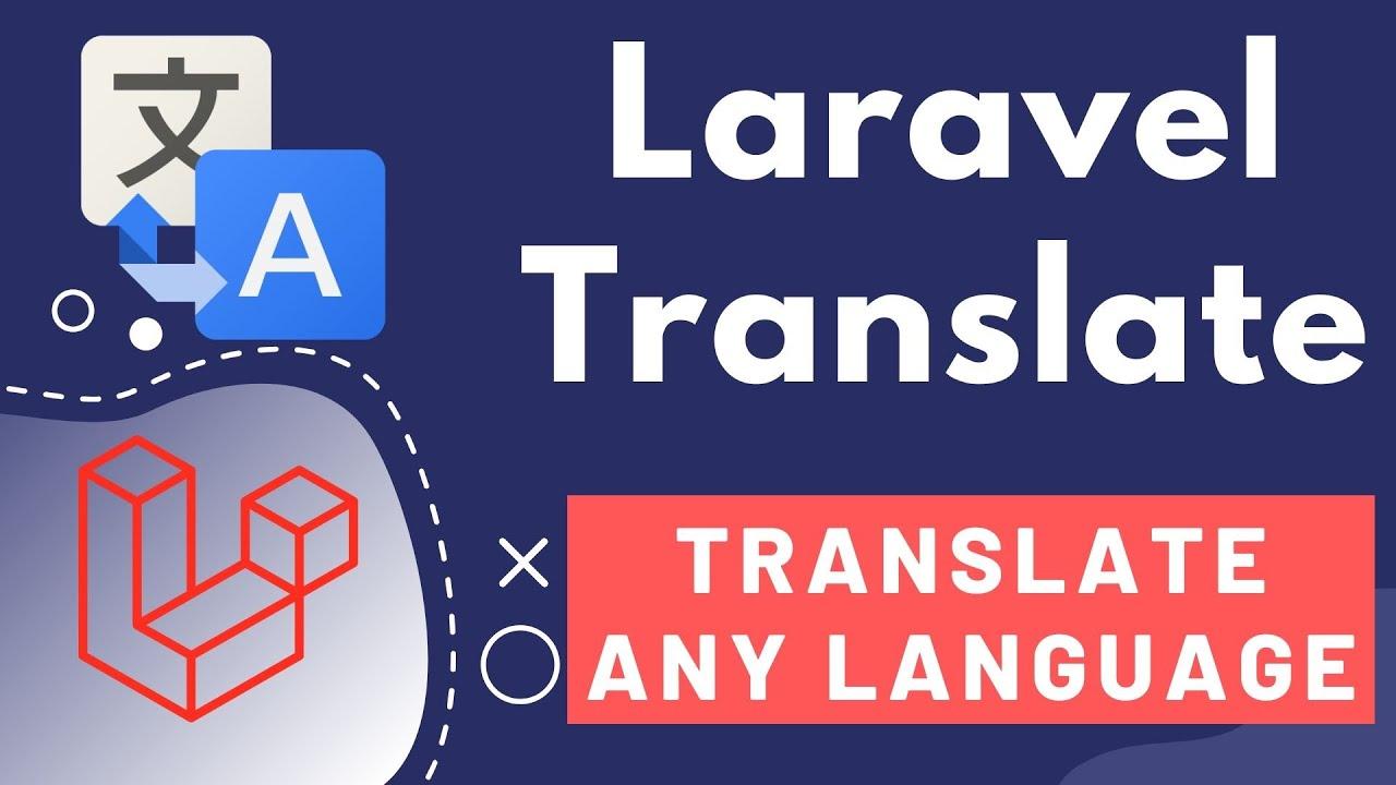 Laravel Google Translate Package