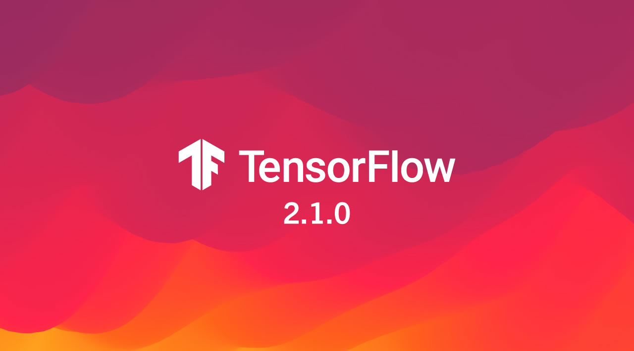 What's New in TensorFlow 2.1?