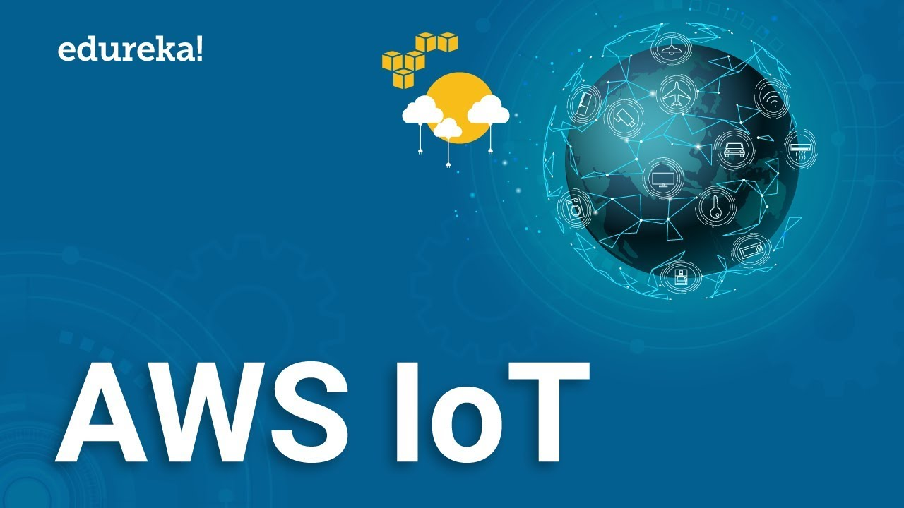 What is AWS IoT? Connecting Devices to AWS IoT
