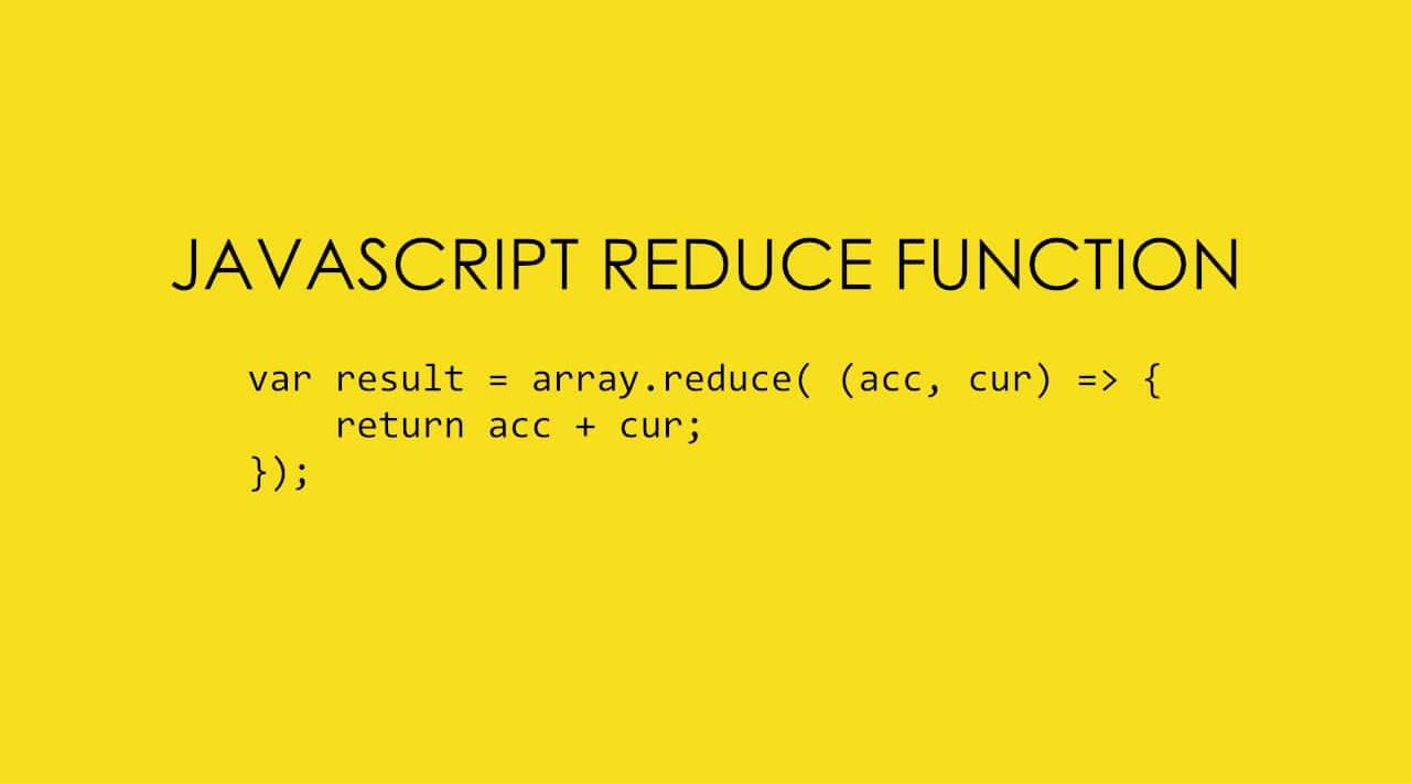 Learn and Understand JavaScript's Reduce Function with Examples