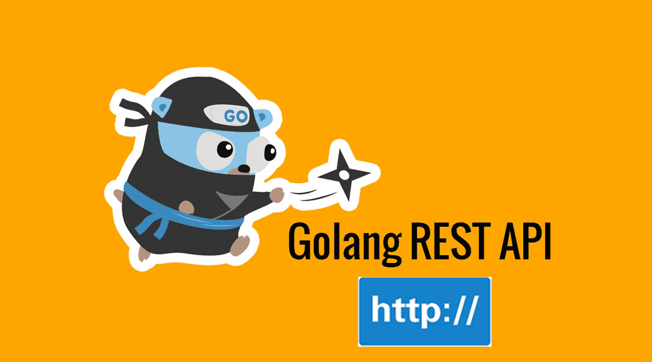 Build a RESTful HTTP API in Golang with Mux