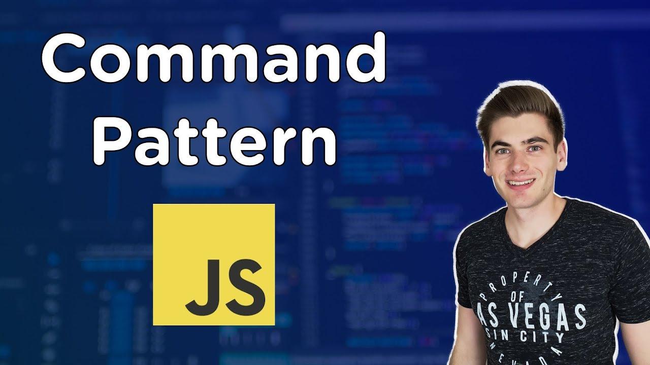 JavaScript Design Patterns - Command Pattern