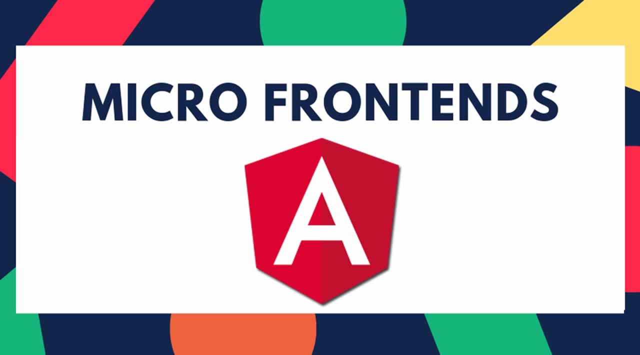 How To Deploy Micro-Frontend Architecture with Angular