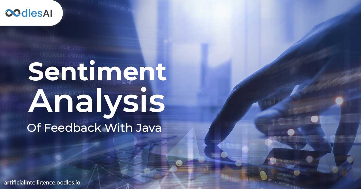 Applying Sentiment Analysis on User Feedback with Java